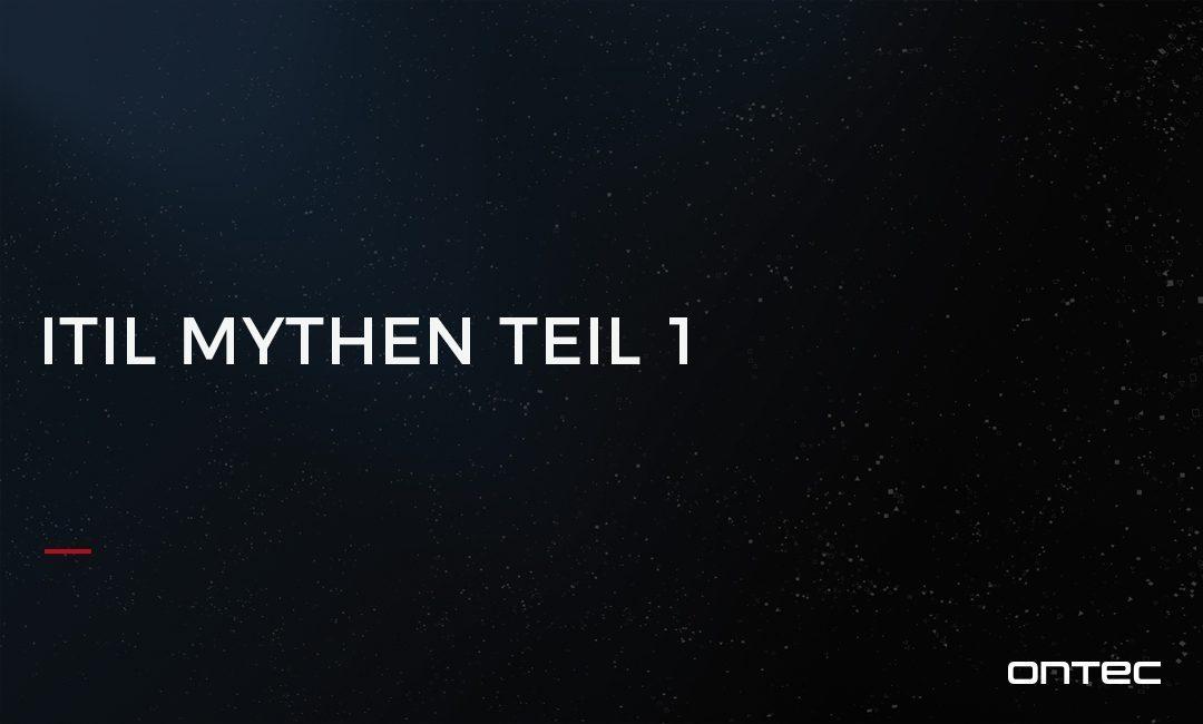 ITIL MYTHEN TEIL 1