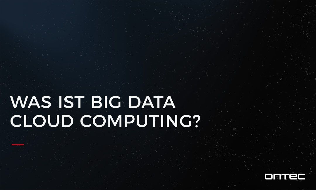 Was ist Big Data Cloud Computing?