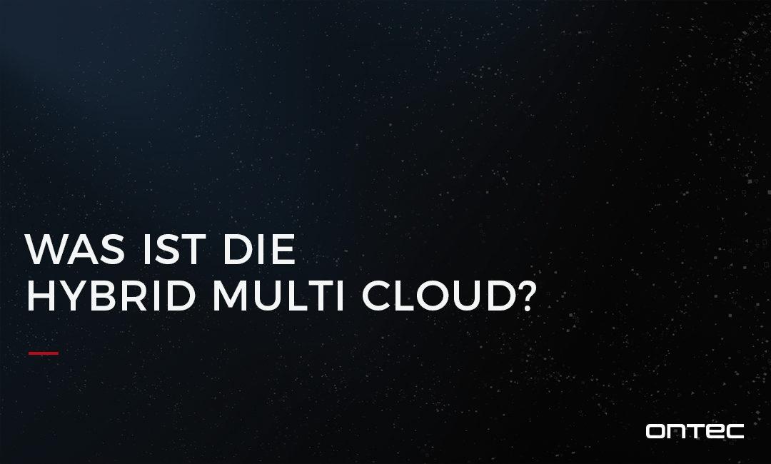 Was ist die Hybrid-Multi-Cloud?